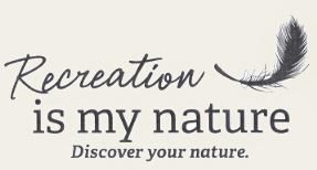 Recreation Is My Nature - Discover Your Nature